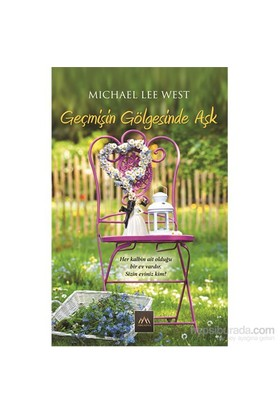 Geçmişin Gölgesinde Aşk - Michael Lee West