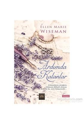 Ardımda Kalanlar - Ellen Marie Wiseman