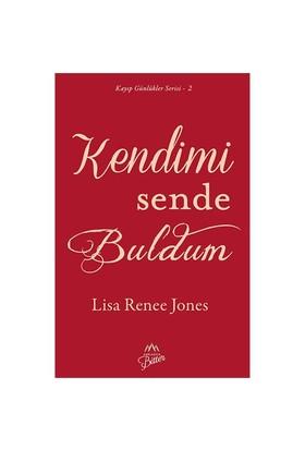 Kendimi Sende Buldum-Lisa Renee Jones