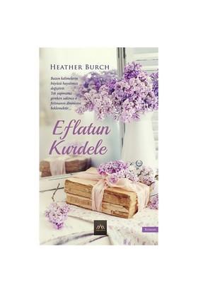 Eflatun Kurdele - Heather Burch