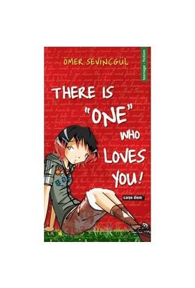 There Is One Who Loves You!-Ömer Sevinçgül