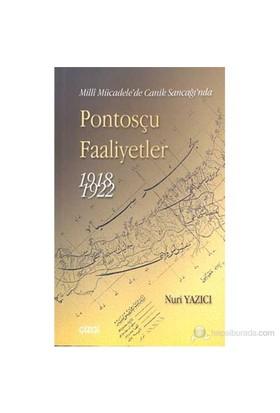 Pontosçu Faaliyetler 1918-1922 Milli Mücadele'De Canik Sancağı'Nda-Nuri Yazıcı