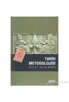 Tarih Metodolojisi-Ekrem Memiş