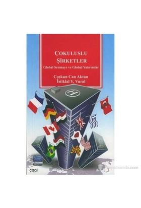 Çokuluslu Şirketler Global Sermaye Ve Global Yatırımlar-İstiklal Y. Vural