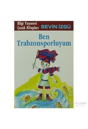 Ben Trabzonsporluyum-Sevin İzgü