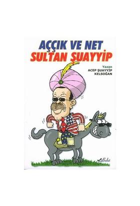 Aççık Ve Net Sultan Şuayyip