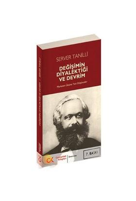 Değişimin Diyalektiği Ve Devrim - Marksizm Üstüne Yeni Düşünceler