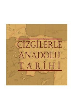 Çizgilerler Anadolu Tarihi