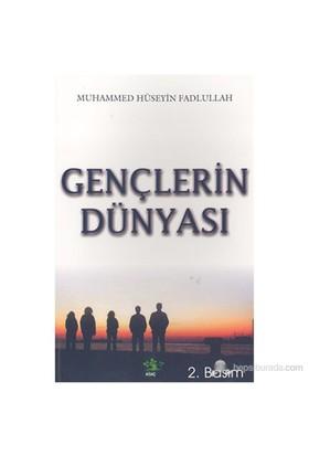 Gençlerin Dünyası-Muhammed Hüseyin Fadlullah