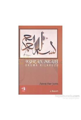 Kur''an Meali Okuma Kılavuzu