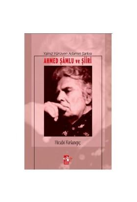 Ahmed Şamlu ve Şiiri