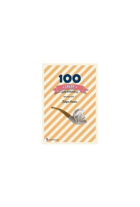 100 Lakap: Alınış Velveleleri İle-Tolga Arvas
