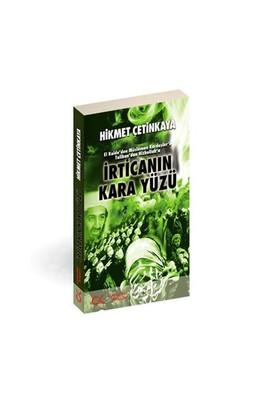 İrtica'nın Kara Yüzü - Hikmet Çetinkaya