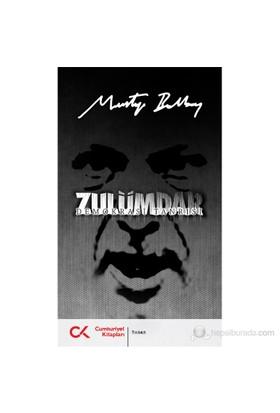 Zulümdar : Demokrasi Tanrısı - Mustafa Balbay