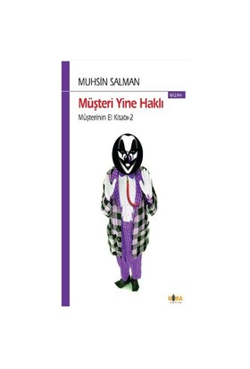 Müşteri Yine Haklı - Müşterinin El Kitabı-2 - Muhsin Salman
