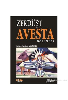 Avesta / Bölümlür - Zerdüşt Spitama