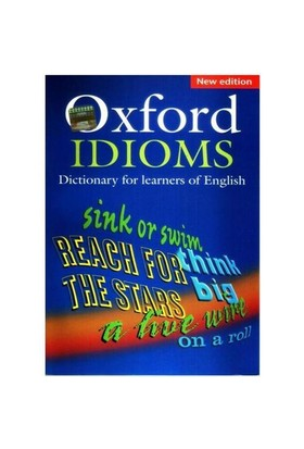 Oxford Idıoms Dictionary For Learners Of English (new Edition)