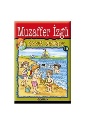 Ökkeş Denizde - Muzaffer İzgü