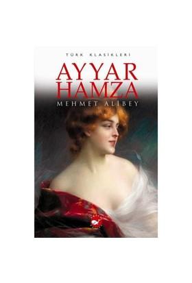 Ayyar Hamza-Mehmet Ali Bey