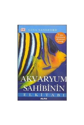 Akvaryum Sahibinin El Kitabı - Gina Sanford
