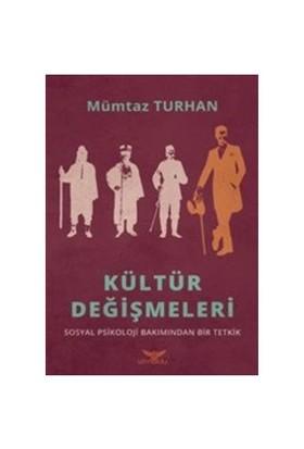Kültür Değişmeleri-Mümtaz Turhan