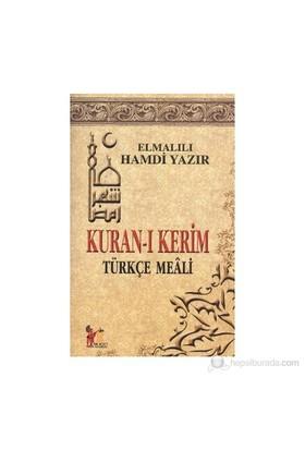 Kuran-ı Kerim Türkçe Meali - Elmalılı Muhammed Hamdi Yazır