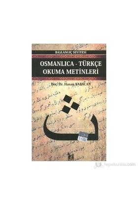Osmanlıca-Türkçe Okuma Metinleri - Başlangıç Seviyesi-1