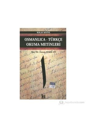 Osmanlıca-Türkçe Okuma Metinleri - Kolay Seviye 1 - Hasan Babacan