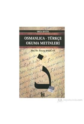 Osmanlıca-Türkçe Okuma Metinleri - Orta Seviye-1 - Hasan Babacan