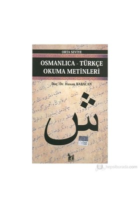 Osmanlıca-Türkçe Okuma Metinleri - Orta Seviye-5