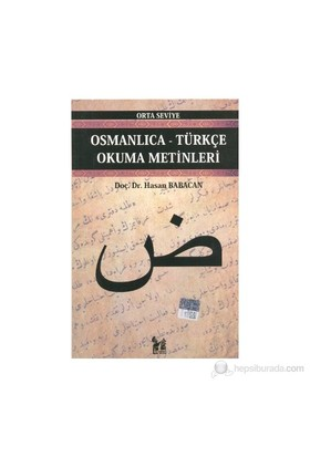 Osmanlıca-Türkçe Okuma Metinleri - Orta Seviye-7