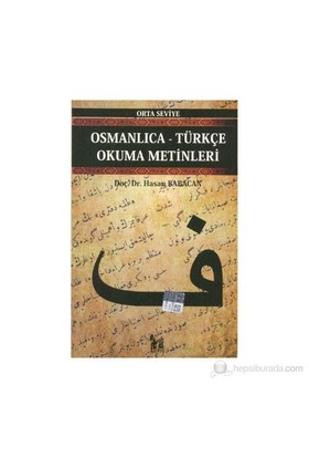 Osmanlıca-Türkçe Okuma Metinleri - Orta Seviye-12