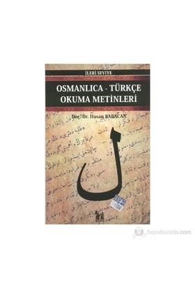Osmanlıca-Türkçe Okuma Metinleri - İleri Seviye-3