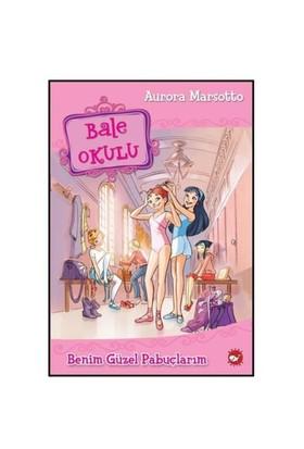 Bale Okulu 1 - Benim Güzel Pabuçlarım - Aurora Marsotto