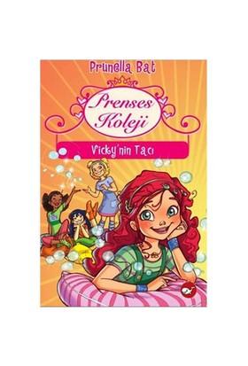 Prenses Koleji : Vicky'nin Tacı - Prunella Bat