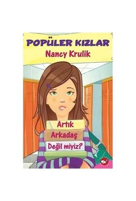 Popüler Kızlar - Artık Arkadaş Değil miyiz? - Nancy Krulik