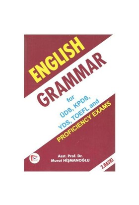 English Grammar For Üds, Kpds, Yds, Toefl And Proficiency Exams