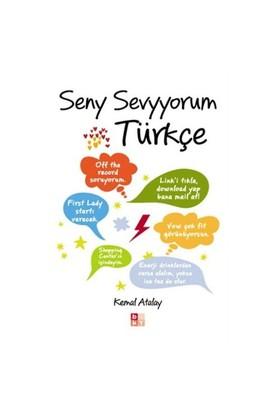 Seny Sevyyorum Türkçe - Kemal Atalay