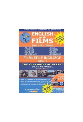 English With Films - 3 / İngilizce & Türkçe ( The Gun And The Pulpıt)-B. Orhan Doğan