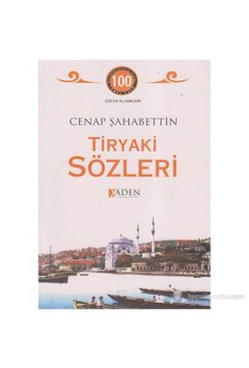 Tiryaki Sözleri
