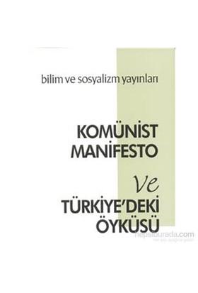 Komünist Manifesto Ve Türkiyedeki Öyküsü-Karl Marx