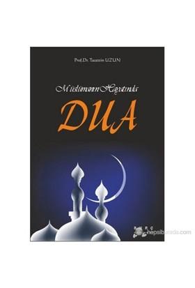 Müslümanın Hayatında Dua-Tacettin Uzun