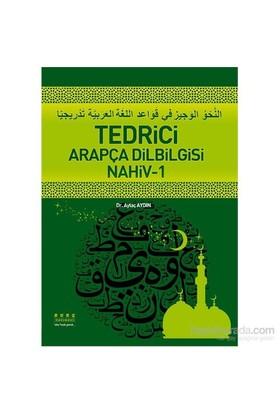 Tedrici Arapça Dilbilgisi Nahiv-1-Aytaç Aydın