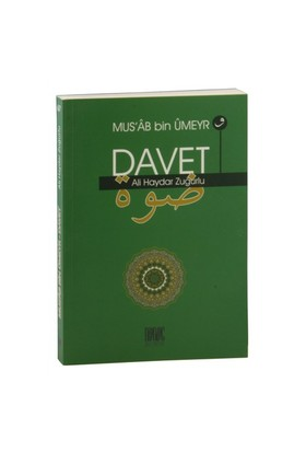Mus'Ab Bin Umeyr Ve Davet-Ali Haydar Zuğurlu