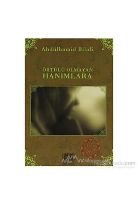 Örtülü Olmayan Hanımlara-Abdülhamid Bilali