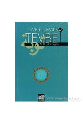 Ka''B Bin Malik Ve Tevbe-Ali Haydar Zuğurlu