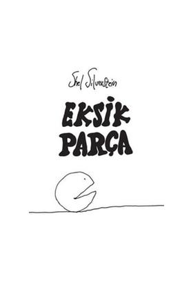 Eksik Parça (Ciltli) - Shel Silverstein