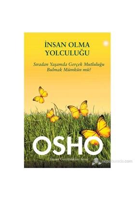İnsan Olma Yolculuğu - Osho (Bhagwan Shree Rajneesh)