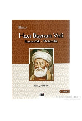 Hacı Bayram Velî Bayramîlik-Melâmîlik