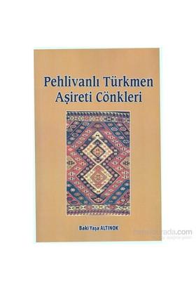 Pehlivanlı Türkmen Aşireti Cönkleri